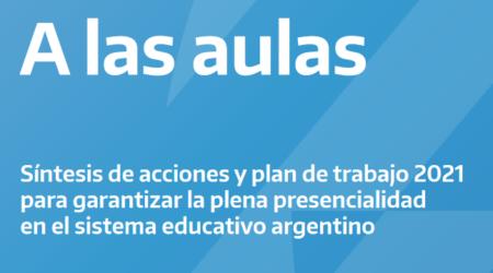 A las aulas. Acciones 2020 y plan de trabajo 2021